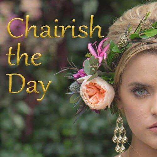 Chairish the Day