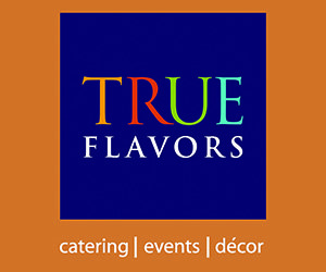 True Flavors - San Antonio Weddings Caterer, Events & Decor