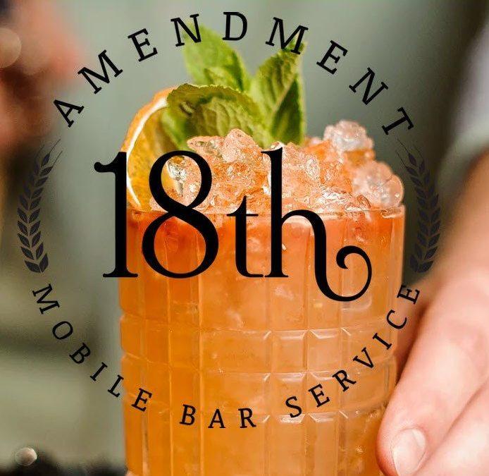 18th Amendment Mobile Bar Service