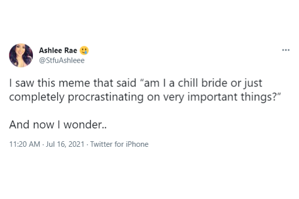 10 Tweets All Brides Relate To